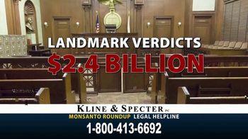Kline & Specter TV Spot, 'Roundup Weed Killer'