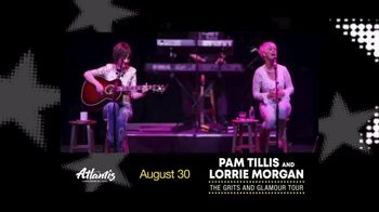 Atlantis Casino Resort Spa TV Spot, 'Pam Tillis & Lorrie Morgan'