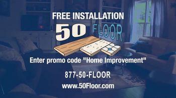 50 Floor TV Spot, 'New Floors: Free Installation' - Thumbnail 9