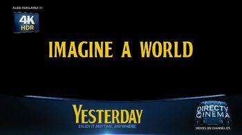 DIRECTV Cinema TV Spot, 'Yesterday' - Thumbnail 4