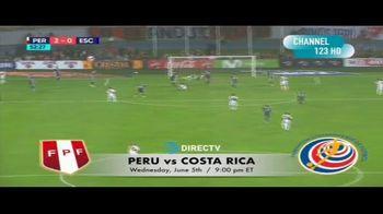 DIRECTV TV Spot, 'Integrated Sports: Peru vs. Costa Rica' - Thumbnail 5