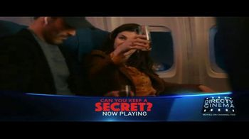 DIRECTV Cinema TV Spot, 'Can You Keep a Secret?' - Thumbnail 2
