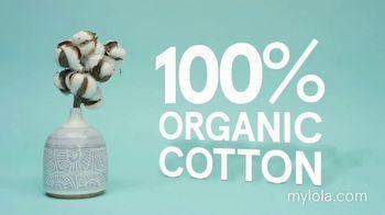 Lola TV Spot, 'Organic Cotton: 15 Percent Off First Order' - Thumbnail 5