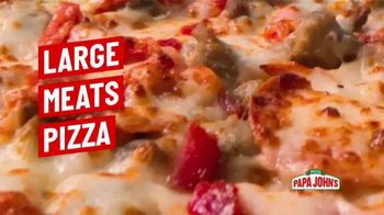 Papa John's TV Spot, 'Large Meats or Works Pizza' Song by Rick James - Thumbnail 3