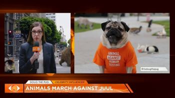Truth TV Spot, 'The March Against JUUL: Tested on Humans' Featuring Doug the Pug - 3308 commercial airings