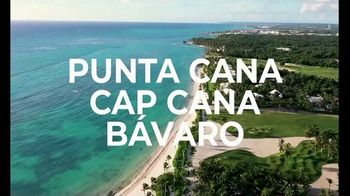 Dominican Republic Tourism Ministry TV Spot, 'Punta Cana, Cap Cana, Bávaro' [Spanish]