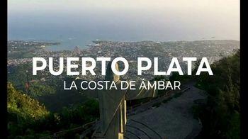 Dominican Republic Tourism Ministry TV Spot, 'Puerto Plata' [Spanish]