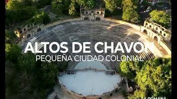 Dominican Republic Tourism Ministry TV Spot, 'La Romana' [Spanish]