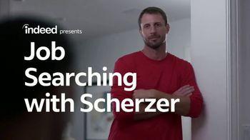 Indeed TV Spot, 'Job Searching with Scherzer' Feat. Max Scherzer