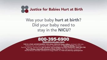 Sokolove Law TV Spot, 'Babies Hurt at Birth: Attention Mothers' - 23 commercial airings