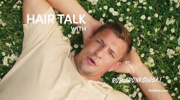 Hims TV Spot, 'Hair Talk' Featuring Rob Gronkowski - Thumbnail 2