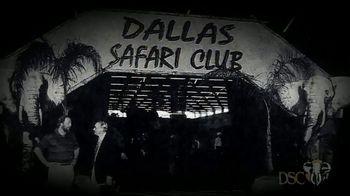 Dallas Safari Club 40th Anniversary Event TV Spot, '40 Years'