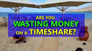 Titan Exit Group TV Spot, 'Are You Wasting Money on a Timeshare?'