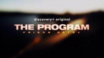 Discovery+ TV Spot, 'The Program: Prison Detox' - Thumbnail 10