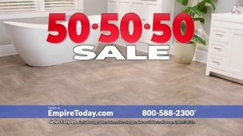 Empire Today 50-50-50 Sale TV Spot, 'Empire's Biggest Sale Makes Getting New Floors Easy'