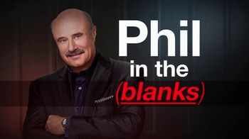 Phil in the Blanks TV Spot, 'Part Two of the Behavior Panel' - 6 commercial airings