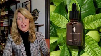 True Botanicals Chebula Active Serum TV Spot, 'First Order: 60% Off' Featuring Laura Dern