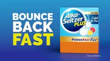 Alka-Seltzer Plus Severe Cold & Flu Powerfast Fizz TV Spot, 'Bounce Back: Sinus Relief'