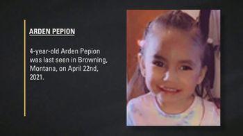 National Center for Missing & Exploited Children TV Spot, 'Arden Pepion'