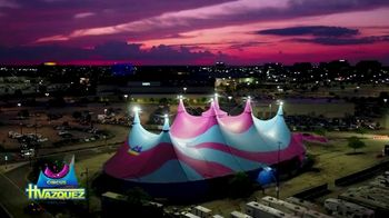 Circo Hermanos Vazquez TV Spot, '2021 New Jersey: Garden State Plaza'  [Spanish] - Thumbnail 1