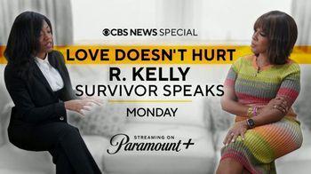 Paramount+ TV Spot, 'Love Doesn't Hurt: R. Kelly Survivor Speaks' - Thumbnail 8