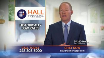 Hall Financial TV Spot, 'Now's the Time to Refinance'