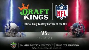 DraftKings Big Play Payday TV Spot, 'NFL Week 10: Colts vs. Titans' - 2 commercial airings