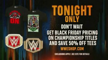 WWE Shop TV Spot, 'Bring It On: Black Friday Pricing on Championship Titles & 50% Off Tees' - Thumbnail 7