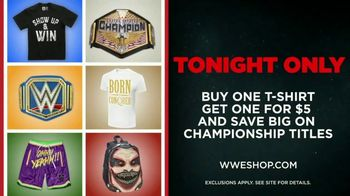 WWE Shop TV Spot, 'Endless Possibilities: BOGO T-Shirts and Championship Title Savings' Song by Command Sisters - Thumbnail 8