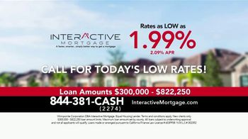 Interactive Mortgage TV Spot, 'Near All Time Lows: Rates As Low As 1.99%' - Thumbnail 10
