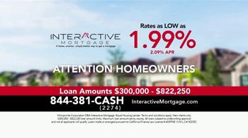 Interactive Mortgage TV Spot, 'Near All Time Lows: Rates As Low As 1.99%' - Thumbnail 2