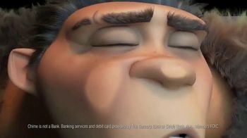 Chime TV Spot, 'The Croods: Tired of Getting Slapped' - Thumbnail 3
