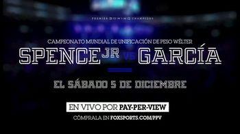FOX Sports TV Spot, 'Spence Jr. vs. Garcia' [Spanish] - 256 commercial airings