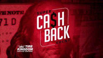 Tire Kingdom Super Cash Back Event TV Spot, '$100 Rebate and $200 Off' - Thumbnail 2