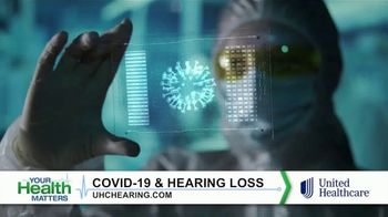 UnitedHealthcare TV Spot, 'Your Health Matters: COVID-19 and Hearing Loss' - Thumbnail 1