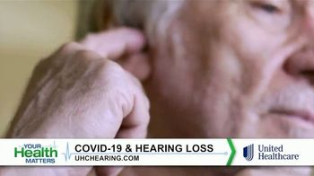 UnitedHealthcare TV Spot, 'Your Health Matters: COVID-19 and Hearing Loss' - Thumbnail 4