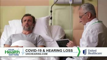 UnitedHealthcare TV Spot, 'Your Health Matters: COVID-19 and Hearing Loss' - Thumbnail 5