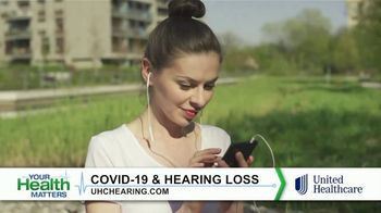 UnitedHealthcare TV Spot, 'Your Health Matters: COVID-19 and Hearing Loss' - Thumbnail 7