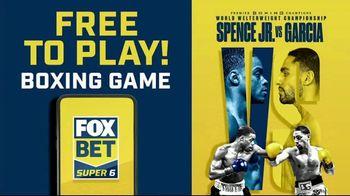 FOX Bet Super 6 TV Spot, 'PBC Boxing Contest: Spence Jr vs. Garcia' - 107 commercial airings