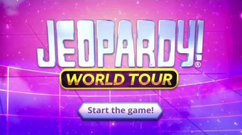 Jeopardy Productions, Inc. TV Spot, 'Can't Get Enough'