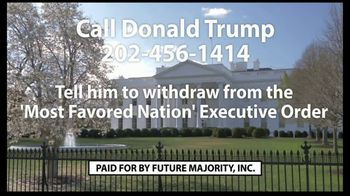 Future Majority, Inc. TV Spot, 'Most Favored Nation Executive Order' - Thumbnail 10