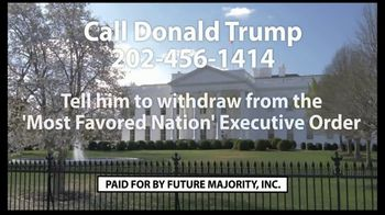 Future Majority, Inc. TV Spot, 'Most Favored Nation Executive Order' - Thumbnail 9