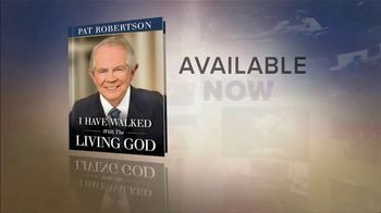 """Pat Robertson """"I Have Walked With the Living God"""" TV Spot"""