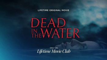 Lifetime Movie Club TV Spot, 'Dead in the Water' - Thumbnail 8