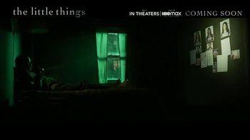 The Little Things - Alternate Trailer 18