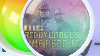 Discovery+ TV Spot, 'Gold Rush: Freddy Dodge's Mine Rescue' - Thumbnail 8