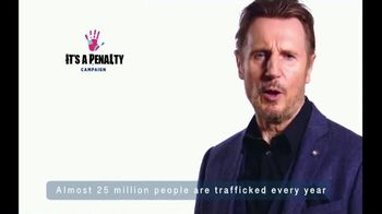It's a Penalty TV Spot, 'What's Human Trafficking?' Featuring Liam Neeson - Thumbnail 2