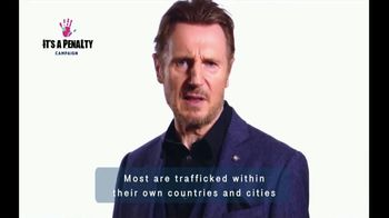 It's a Penalty TV Spot, 'What's Human Trafficking?' Featuring Liam Neeson - Thumbnail 5