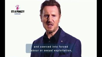It's a Penalty TV Spot, 'What's Human Trafficking?' Featuring Liam Neeson - Thumbnail 6