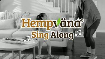 Hempvana TV Spot, 'Sing Along' - Thumbnail 1